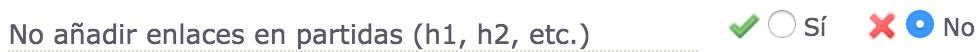 No añadir enlaces en partidas (h1, h2, etc.)